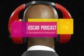Oscar Podcast: Episode 311