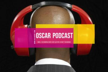 Oscar Podcast: Episode 312 (Sezon Finali)