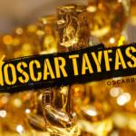 Oscar Tayfası: Post-Filmekimi