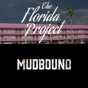 The Florida Project & Mudbound