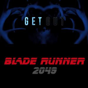 Get Out & Blade Runner 2049